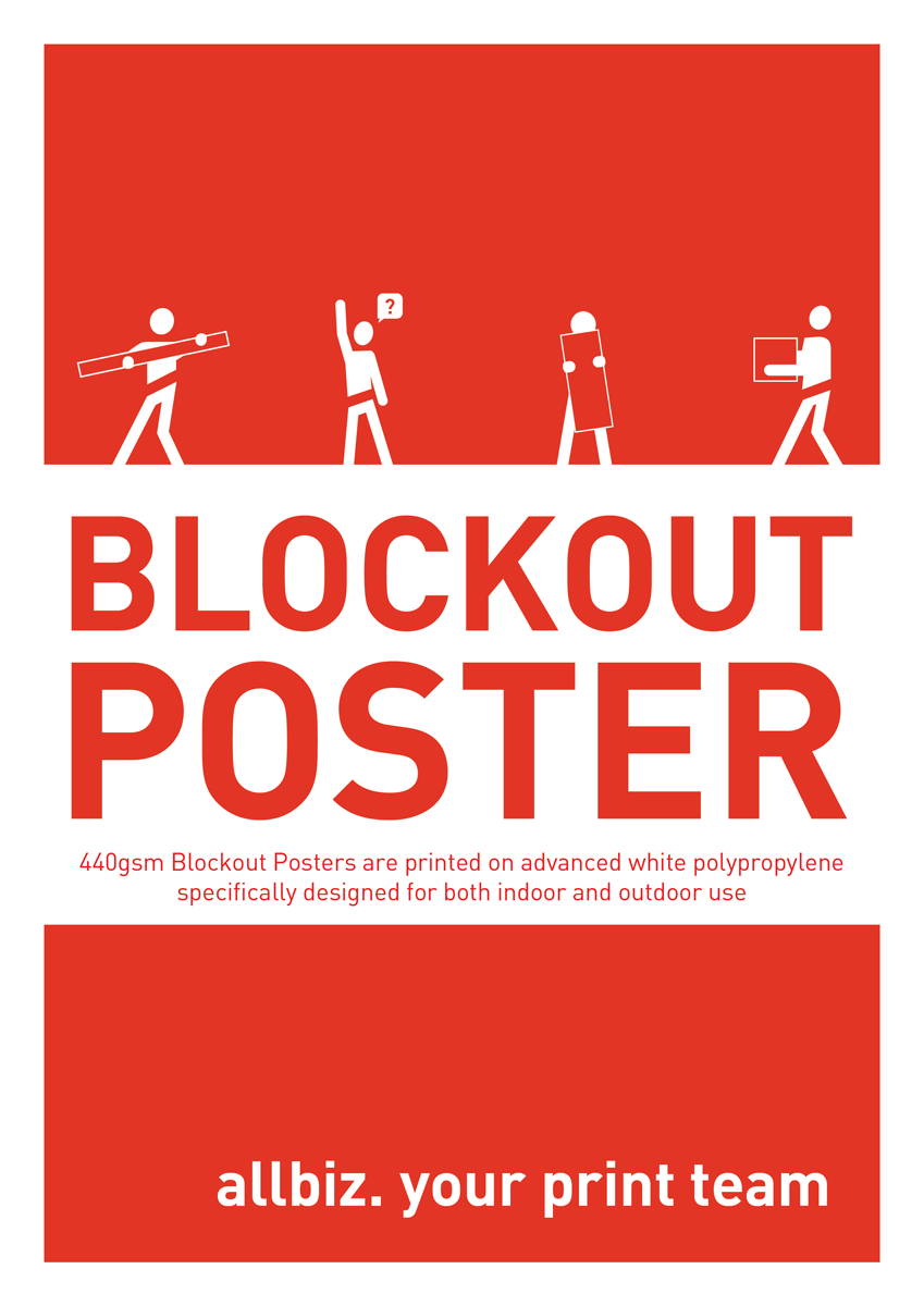 440gsm Blockout Poster